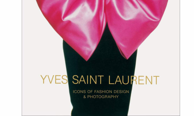 Yves Saint Laurent: Icons of Fashion Design & Photography / Book Product Image